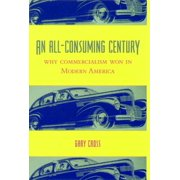 An All-Consuming Century - eBook