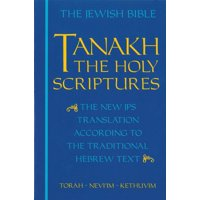 JPS TANAKH: The Holy Scriptures (blue) : The New JPS Translation according to the Traditional Hebrew Text