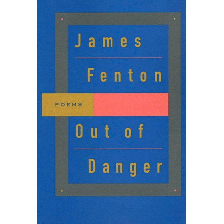Out of Danger : Poems (9 11 Poem Out Of The Blue)
