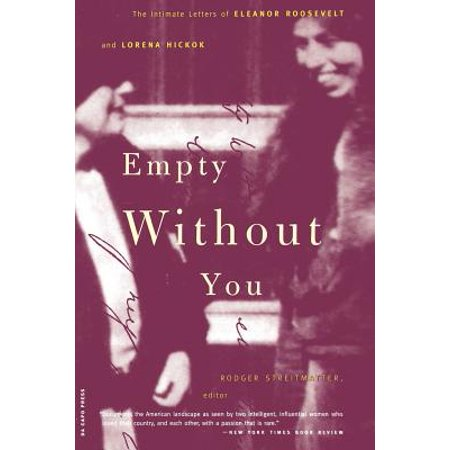 Intimate Letters (Empty Without You : The Intimate Letters Of Eleanor Roosevelt And Lorena Hickok)