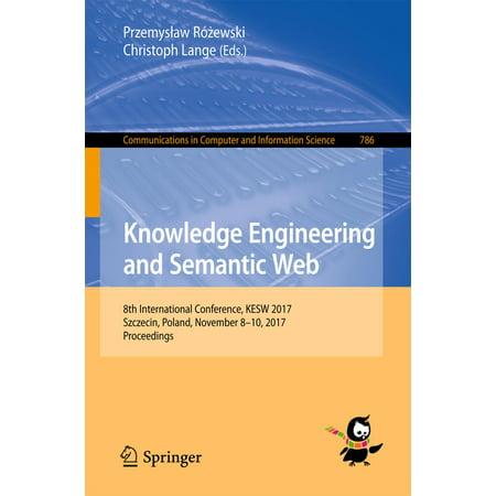 Knowledge Engineering and Semantic Web - eBook ()