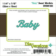 "Die-Versions Sweet Wordlets Die, Baby, 1.25"" x .4375"""