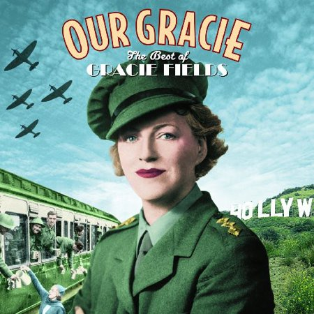 Our Gracie-The Best Of Gracie Fields [CD]