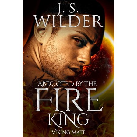 Fire King Glassware - Abducted By The Fire King - eBook