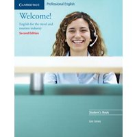 Welcome! : English for the Travel and Tourism Industry