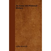 An Essay on Primeval History