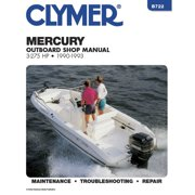 Clymer B722 Repair Manual For Mercury Outboards (3-275 HP) - 1990-1993