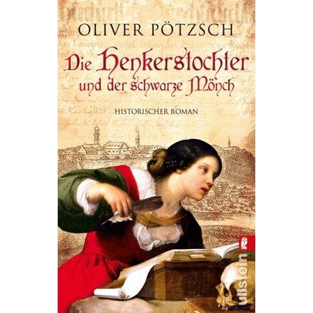 Die Henkerstochter und der schwarze Mönch - eBook (Schwarze Und Gelbe Gläser)