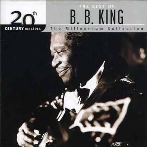 B.B. King - 20th Century Masters: The Millennium Collection: The Best Of B.B. King (CD)