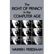 The Right of Privacy in the Computer Age (Hardcover)