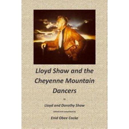 Lloyd Shaw And The Cheyenne Mountain Dancers