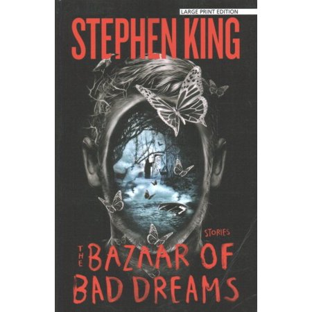 The Bazaar of Bad Dreams : Stories (Best Lucid Dream Stories)