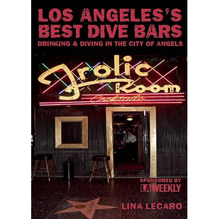Los Angeles's Best Dive Bars - eBook