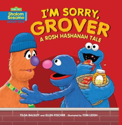 I'm Sorry, Grover : A Rosh Hashanah Tale