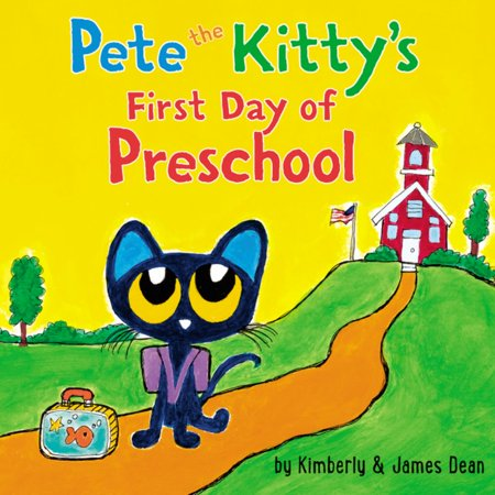 Pete the Cat: Pete the Kitty's First Day of Preschool (Board