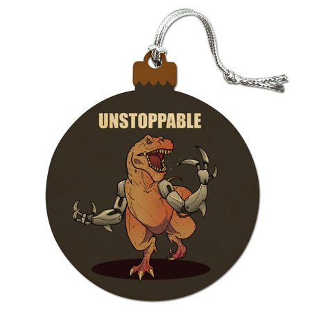 Unstoppable Tyrannosaurus Rex Dinosaur Wood Christmas Tree Holiday Ornament - Dinosaur Ornament