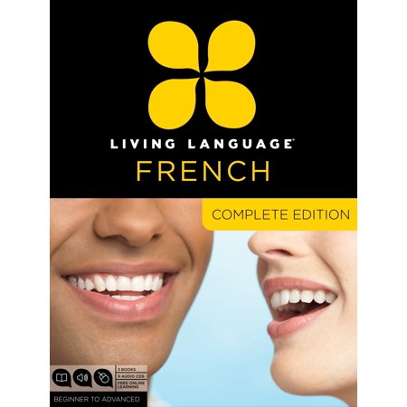 Living Language French, Complete Edition : Beginner through advanced course, including 3 coursebooks, 9 audio CDs, and free online