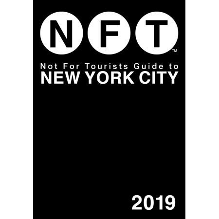 Not For Tourists Guide to New York City 2019 - (Best Shopping In New York For Tourists)