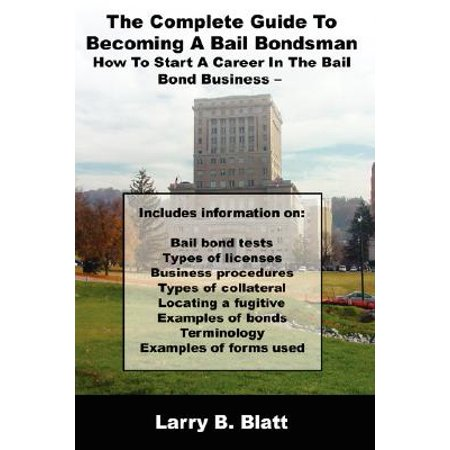 The Complete Guide to Becoming a Bail Bondsman : How to Start a Career in the Bail Bond Business](Bail Bondsman Halloween)