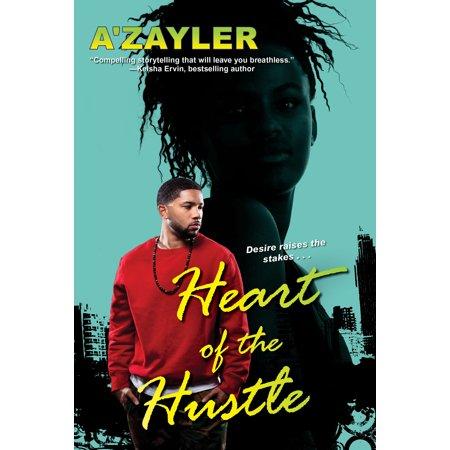 Heart of the Hustle