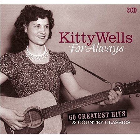 For Always: 60 Greatest Hits & Country Classics (Greatest Country Hits Cd)