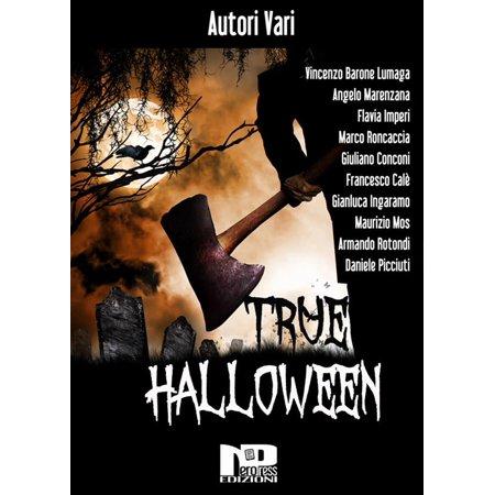 True Date Of Halloween (True Halloween - eBook)