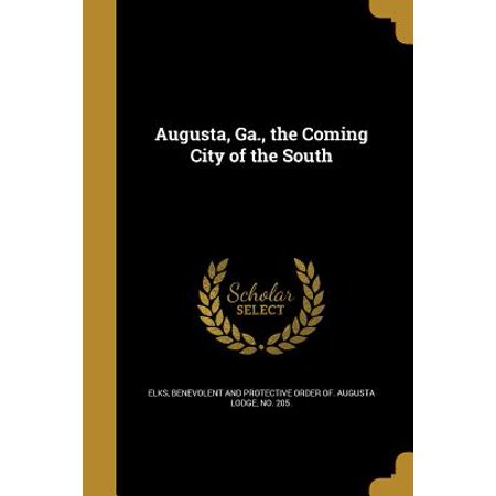 Augusta, Ga., the Coming City of the South](Party City Augusta Ga)