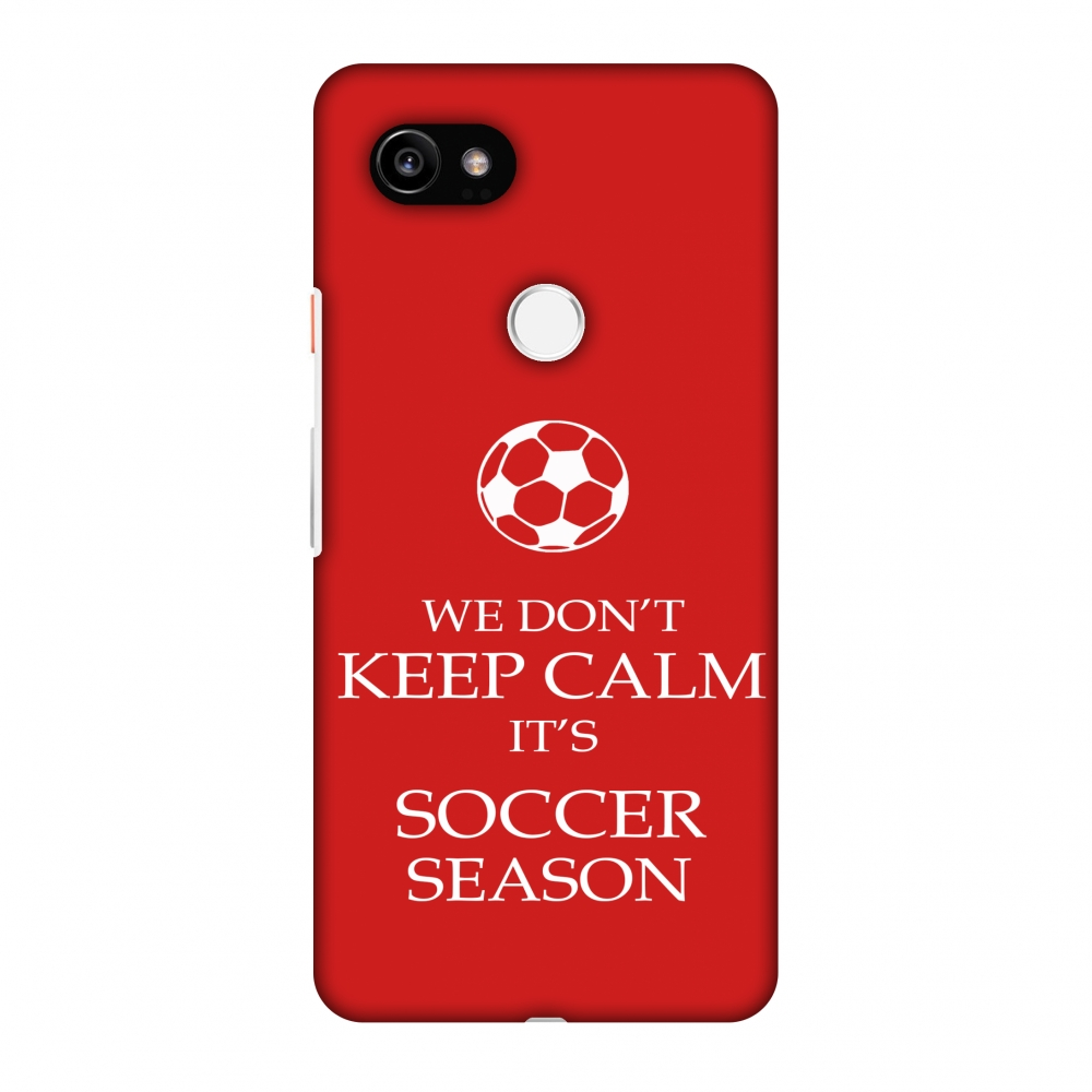 meet eb581 185d2 Google Pixel 2 XL Case - Soccer - We Don't Keep Calm - Red, Hard Plastic  Back Cover, Slim Profile Cute Printed Designer Snap on Case with Screen ...