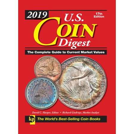 2019 U.S. Coin Digest : The Complete Guide to Current Market Values - Chinese Coins Value