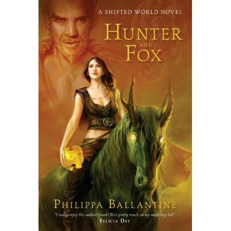 Hunter and Fox (A Shifted World Novel) [Jun 26, 2012] Ballantine,