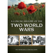 A Concise History of Two World Wars - eBook