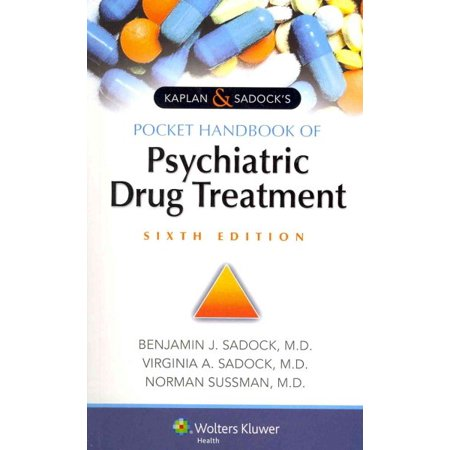 Kaplan   Sadocks Pocket Handbook Of Psychiatric Drug Treatment
