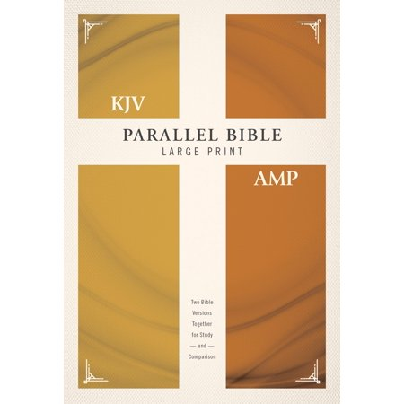 KJV, Amplified, Parallel Bible, Large Print, Hardcover, Red Letter Edition : Two Bible Versions Together for Study and (Two Four Letter Words That Go Together)