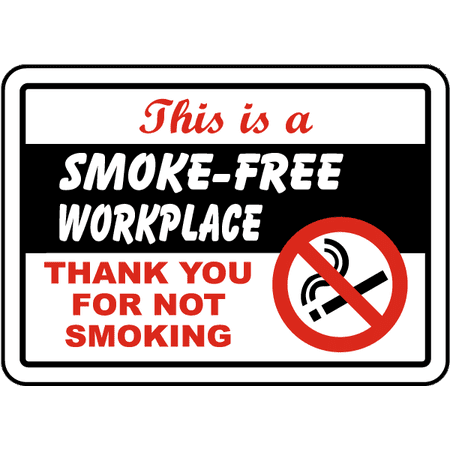 Traffic Signs - This Is A Smoke-Free Workplace Sign 10 x 7 Aluminum Sign Street Weather Approved Sign (Free Workplace Sign)