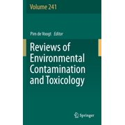 Reviews of Environmental Contamination and Toxicology: Reviews of Environmental Contamination and Toxicology Volume 241 (Hardcover)
