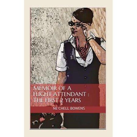 Memoir of a Flight Attendant : The First 2 Years ()