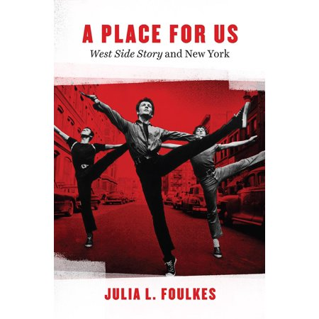 New York Places - A Place for Us : West Side Story and New York