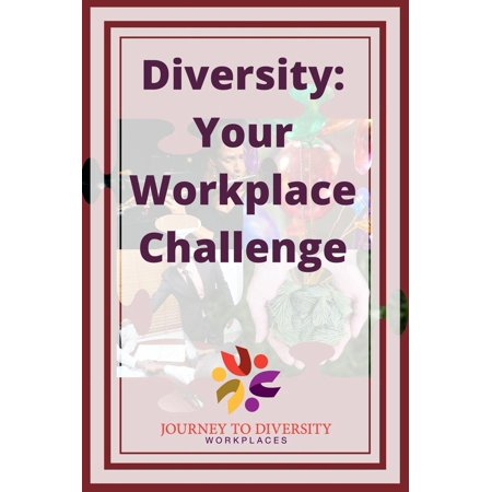 Diversity: Your Workplace Challenge - eBook