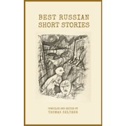 Best Russian Short Stories (Annotated and Well-formatted) - eBook