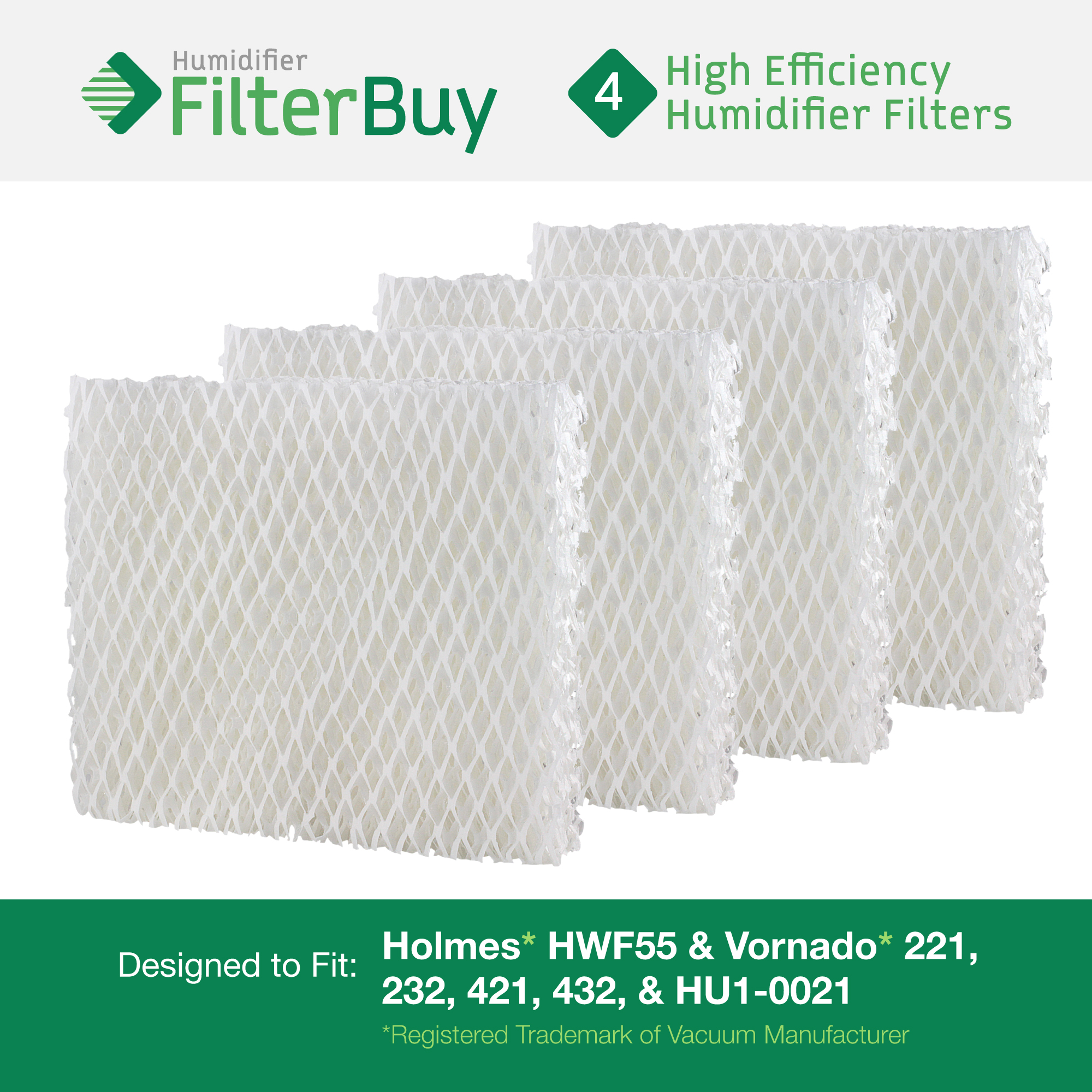 4 - Holmes HWF55, Vornado 221, 232, 421, 432, & HU1-0021 Humidifier Wick Replacement Filters. Designed and engineered by FilterBuy in the USA.