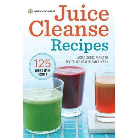 Juice Cleanse Recipes  Juicing Detox Plans To Revitalize Health And Energy