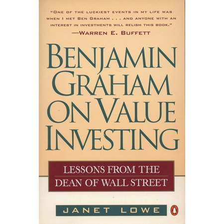Benjamin Graham on Value Investing : Lessons from the Dean of Wall