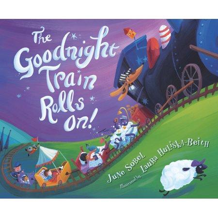 The Goodnight Train Rolls On! (Hardcover)