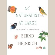 A Naturalist at Large - Audiobook