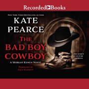 The Bad Boy Cowboy - Audiobook
