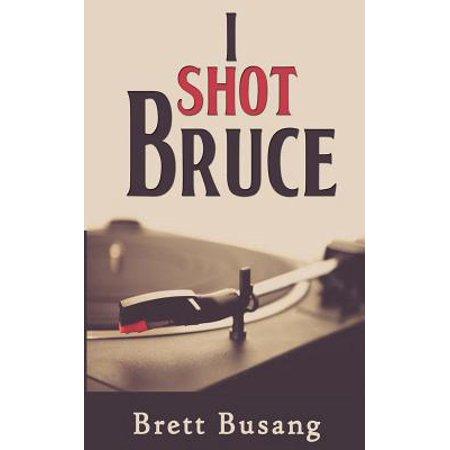 I Shot Bruce ()