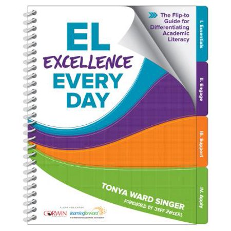 El Excellence Every Day : The Flip-To Guide for Differentiating Academic Literacy