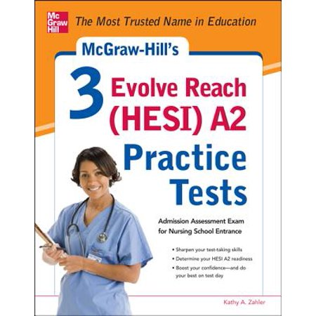 mcgraw hill s 3 evolve reach hesi a2 practice tests