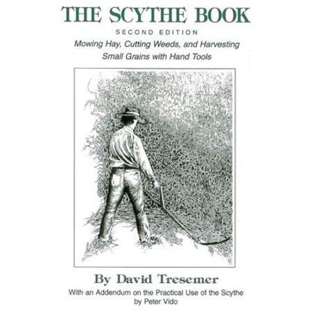 The Scythe Book, 2nd Edition - Great Scythe