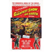 The Greatest Show On Earth Us Poster Art Right Charlton Heston 1952 Movie Poster Masterprint (8 x 10) by Posterazzi